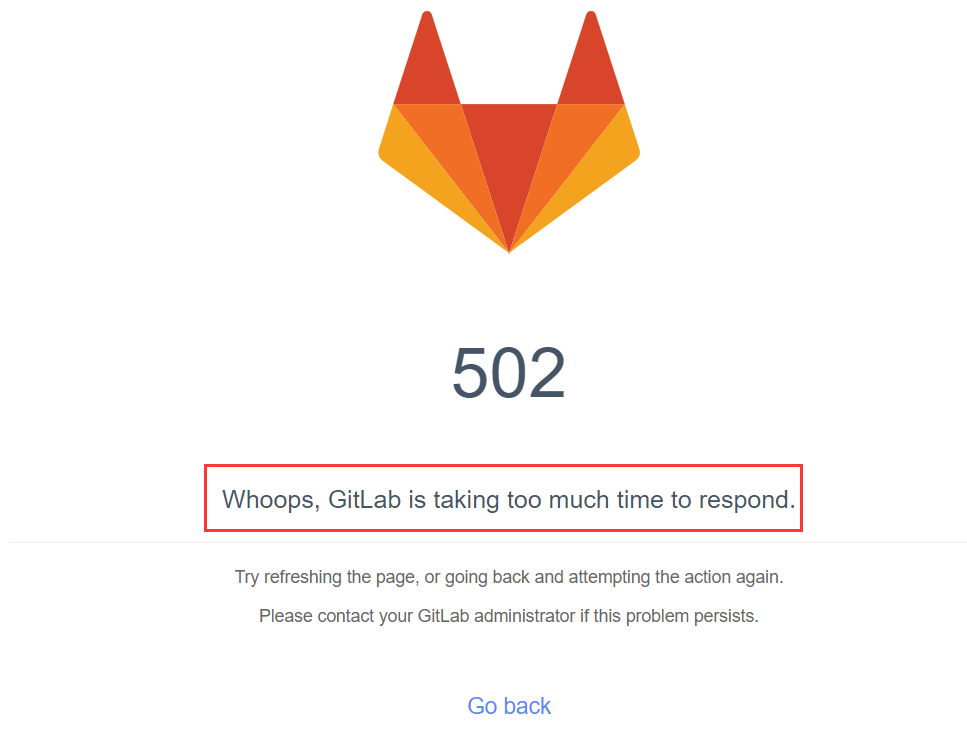 docker安装gitlab 502 问题解决Whoops, GitLab is taking too much time to respond.